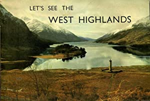 Let's See the West Highlands: Thomson, William S.