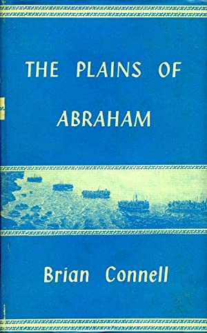 The Plains of Abraham: Connell, Brian