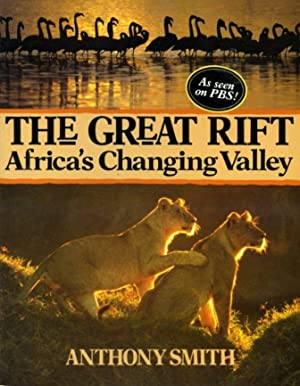 The Great Rift: Africa's Changing Valley