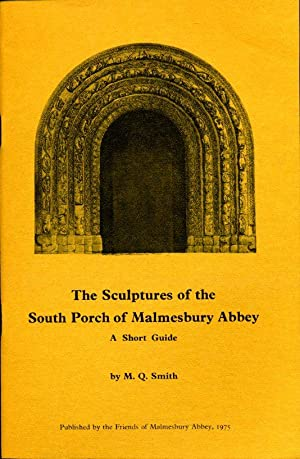The Sculptures of the South Porch of Malmesbury Abbey : A Short Guide