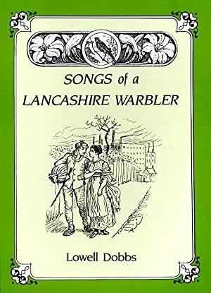 Songs of a Lancashire Warbler: Dobbs, Lowell