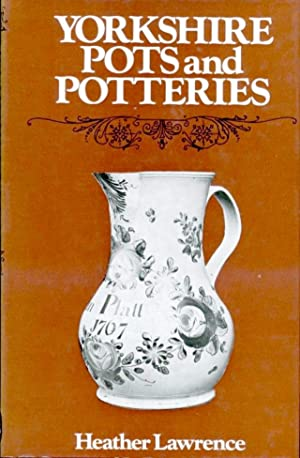Yorkshire Pots and Potteries