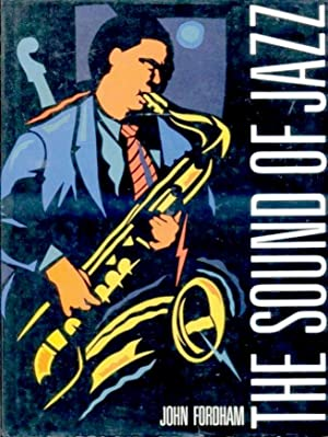 The Sound of Jazz: Fordham, John