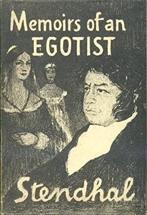 Stendhal : Memoirs of an Egotist