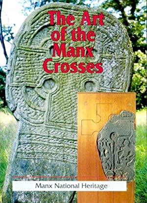 The Art of the Manx Crosses.: Cubbon, A. M.