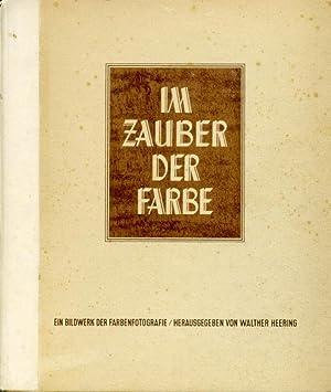 Im Zauber Der Farbe: Heering, Walther (editor)