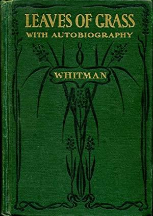 Leaves of Grass - including a Facsimile: Whitman, Walt