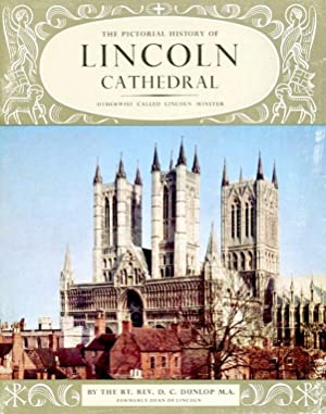 The Pictorial History of Lincoln Cathedral