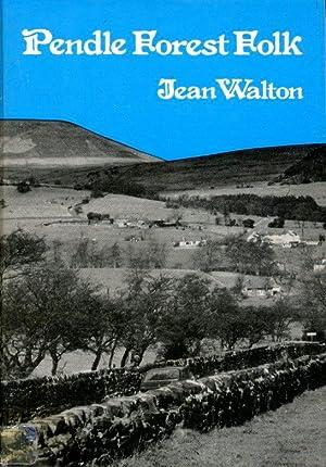 Pendle Forest Folk: Walton, Jean