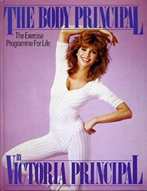 The Body Principal : The Exercise Programme for Life