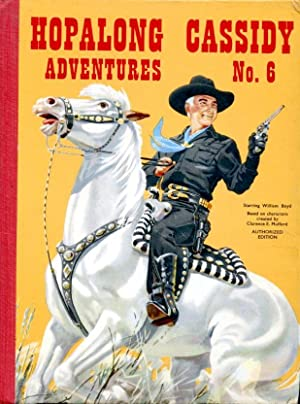 Hopalong Cassidy Adventures No. 6