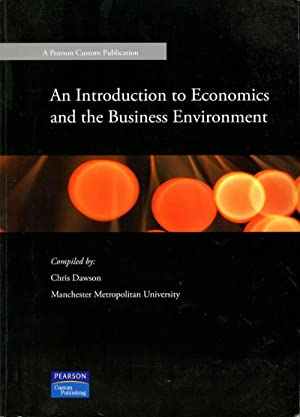 An Introduction to Economics and the Business Environment