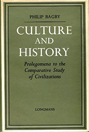 Culture and History : Prolegomena to the Comparative Studies of Civilizations