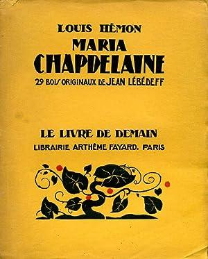 Maria Chapdelaine : 29 Bois Originaux de: Hemon, Louis