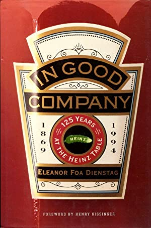 In Good Company : 125 Years at the Heinz Table: Dienstag, Eleanor Foa