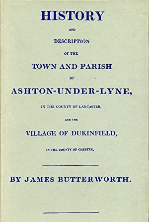 History and Description of the Town and: Butterworth, James