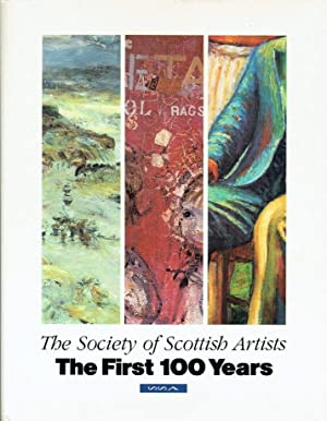 Society of Scottish Artists: The First 100 Years