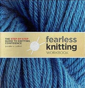 Fearless Knitting Workbook: Jennifer Seiffert