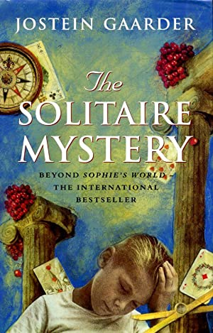The Solitaire Mystery (Signed by Author): Jostein Gaarder