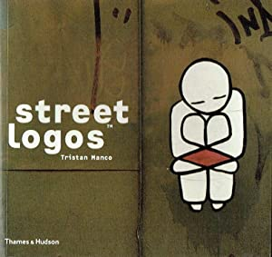 Street Logos (Street Graphics / Street Art): Tristan Manco