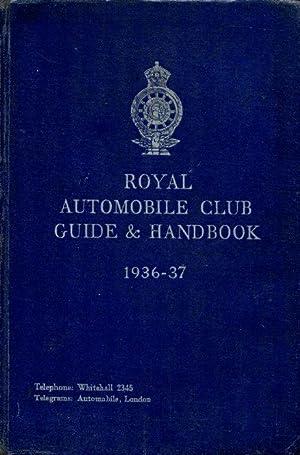 Royal Automobile Club Guide & Handbook 1936-37: The Editor