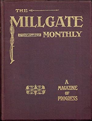 The Millgate Monthly Vol 1 No 1-6 (1905/06)