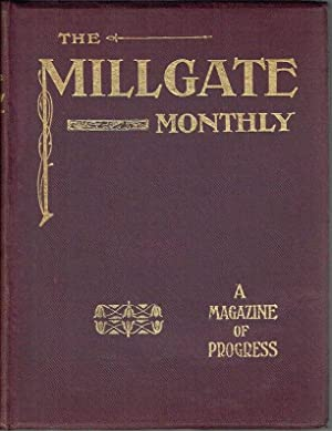 The Millgate Monthly Vol II Part I, Nos 13-18 (1906-1907)