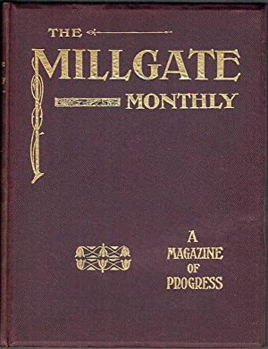 The Millgate Monthly Vol II Part II, Nos 19-24 (1907)