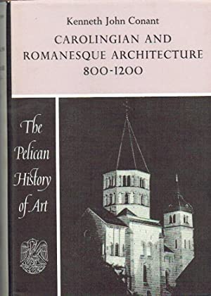 Carolingian and Romanesque Architecture 800-1200