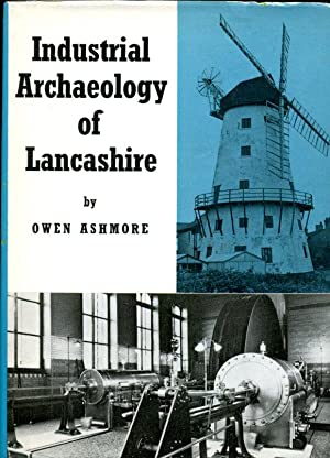 Industrial Archaeology of Lancashire (Signed By Author)