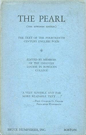 The Pearl (The Bowdoin Edition) The Text of the Fourteenth Century English Poem