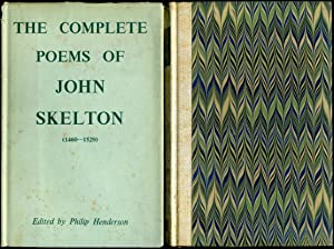 The Complete Poems of John Skelton 1460-1520