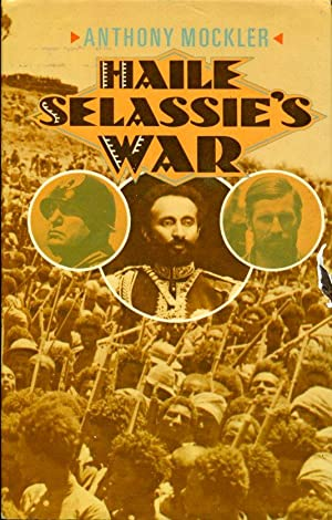 Haile Selassie's War: Anthony Mockler