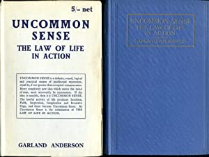 Uncommon Sense : The Law of Life in Action (Signed By Author)