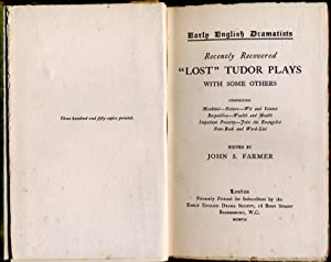 Recently Recovered 'Lost' Tudor Plays with some Others