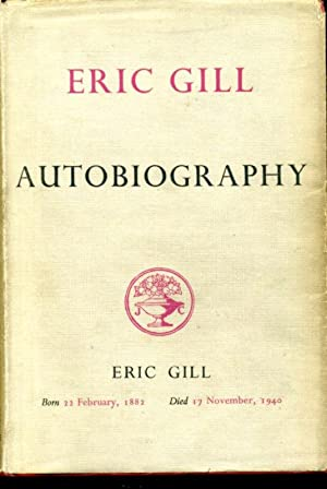 Eric Gill : Autobiography