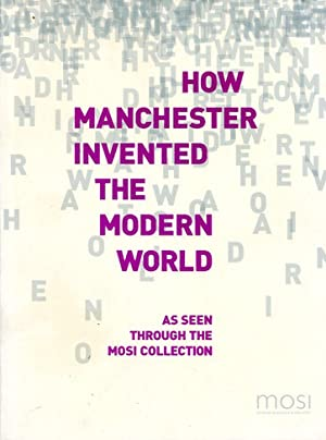 How Manchester Invented the Modern World