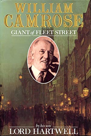 William Camrose: Giant of Fleet Street