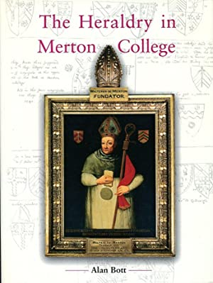 The Heraldry in Merton College, Oxford (Signed By Author)