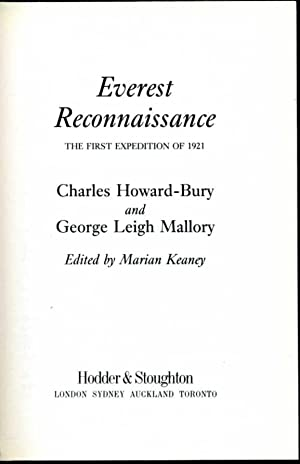 Everest Reconnaisaance : The First Expedition of: Howard-Bury, Charles and