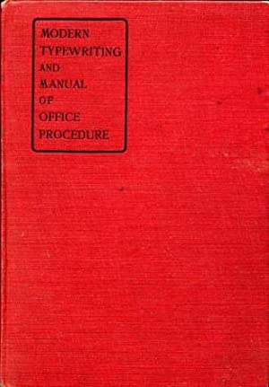Modern Typewriting and Manual of Office Procedure