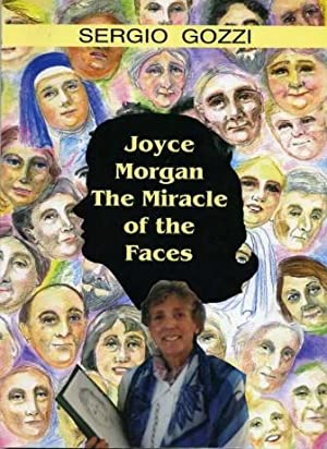 Joyce Morgan - The Miracle of the Faces: Gozzi, Sergio
