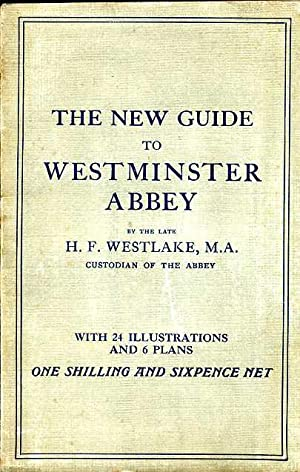 The New Guide to Westminster Abbey