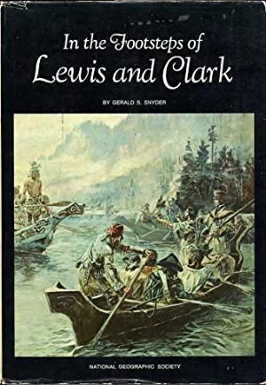 In the Footsteps of Lewis and Clark