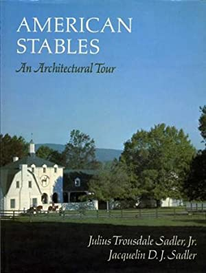 American Stables, an Architectural Tour