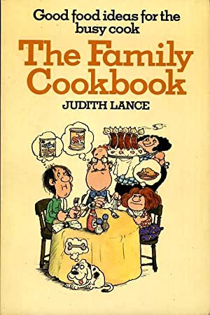The Family Cookbook (cook book): Lance, Judith