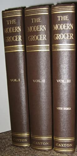 The Modern Grocer and Provision Dealer : 3 Volumes Complete