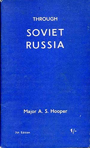 Through Soviet Russia (Signed By Author)