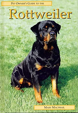 Rottweiler : Pet Owner's Guide