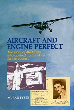 Aircraft and Engine Perfect : The Story: Fyzee, Murad